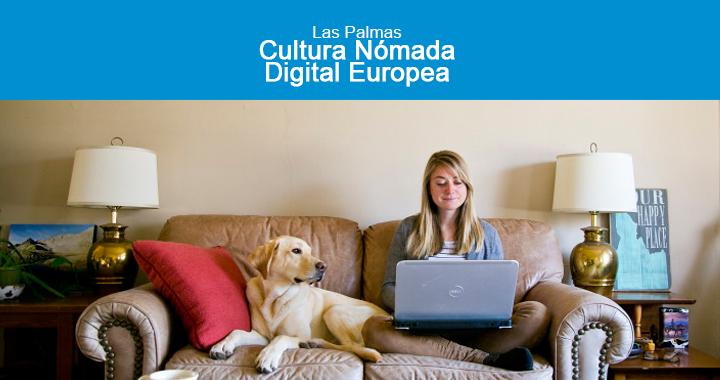 Las Palmas cultura nómada europea digital