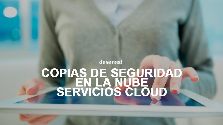 servicios-de-copia-de-seguridad-en-la-nube