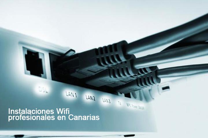 Instalaciones wifi profesionales en Canarias