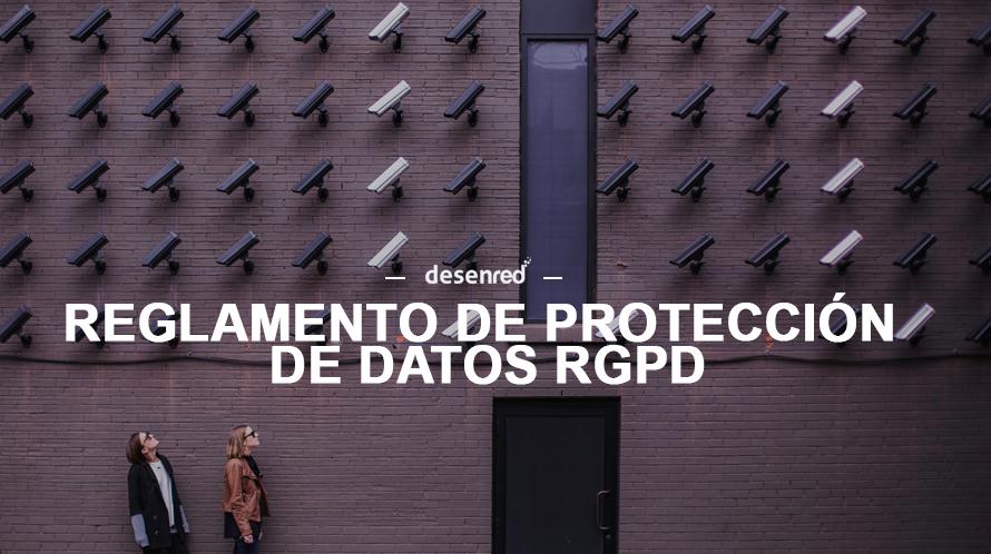 Actualización e implementación del nuevo Reglamento de protección de datos RGPD