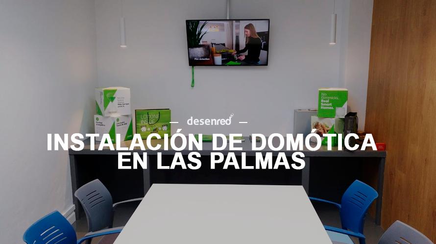 Instalador domotica en Las Palmas